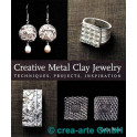 Creative Metal Clay Jewelery